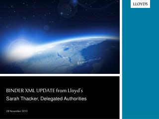 BINDER XML UPDATE from Lloyd's