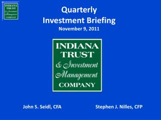 Quarterly Investment Briefing November 9, 2011