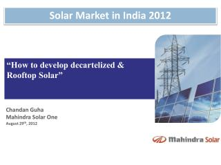 """How to develop decartelized & Rooftop Solar"""