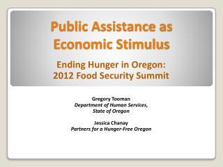 Public Assistance as  Economic Stimulus