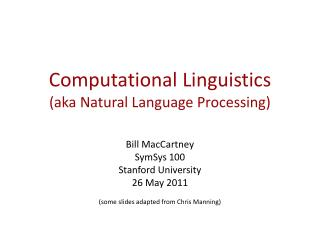 Computational Linguistics (aka Natural Language Processing)