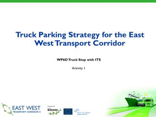 Truck Parking Strategy for the East West Transport Corridor