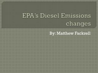 EPA's Diesel Emissions changes