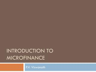 Introduction to Microfinance