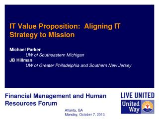 IT Value Proposition:  Aligning IT Strategy to  Mission