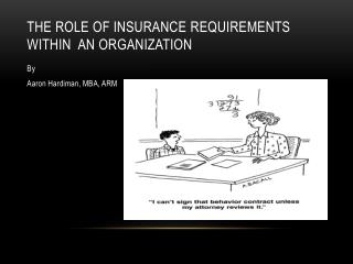 The Role of Insurance  R equirements within  an organization