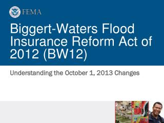 Biggert-Waters Flood Insurance Reform Act of 2012 (BW12)