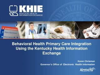 Behavioral Health Primary Care Integration Using the Kentucky Health Information Exchange