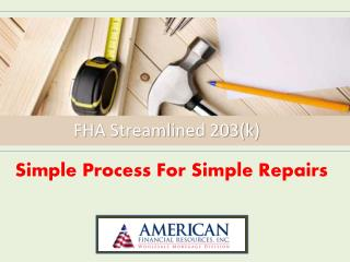 FHA Streamlined 203(k)