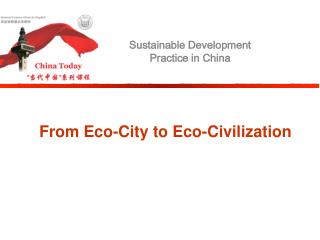 From Eco-City to Eco-Civilization