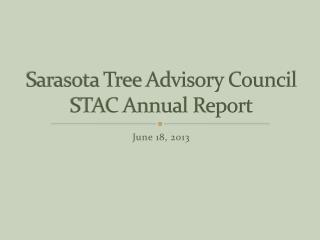 Sarasota Tree Advisory Council STAC Annual Report
