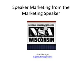 Speaker Marketing from the Marketing Speaker
