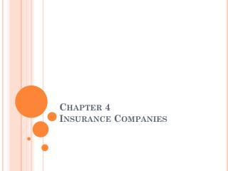 Chapter 4 Insurance Companies