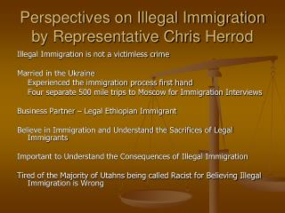 Perspectives on Illegal Immigration by Representative Chris  Herrod