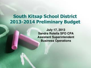 South Kitsap School District 2013-2014 Preliminary Budget