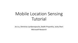 Mobile Location Sensing Tutorial