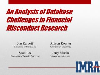An Analysis of Database Challenges in Financial Misconduct Research