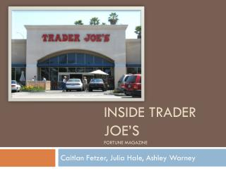 Inside trader               joe's Fortune magazine