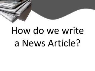 How do we write a News Article?