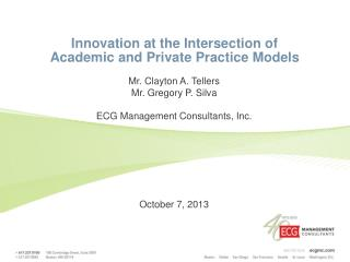Innovation at the Intersection of  Academic and Private Practice Models