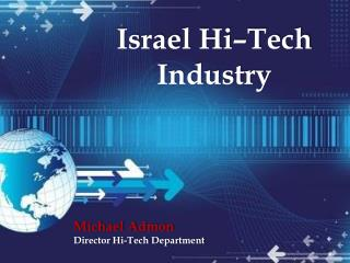 Israel Hi–Tech Industry