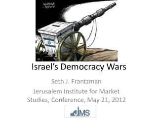 Israel's Democracy Wars