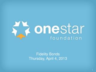 Fidelity Bonds Thursday, April 4, 2013