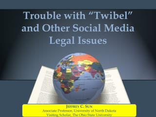 "Trouble with "" Twibel "" and Other Social Media Legal Issues"