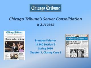 Chicago Tribune's Server Consolidation a Success
