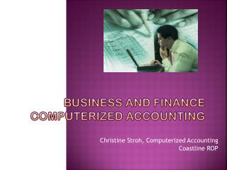 Business and finance computerized accounting