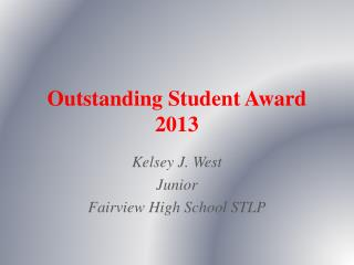 Outstanding Student Award 2013