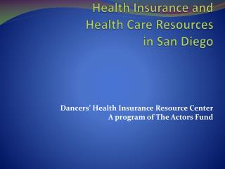 Health Insurance and  Health Care Resources  in San Diego