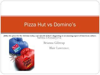 Pizza Hut vs Domino's