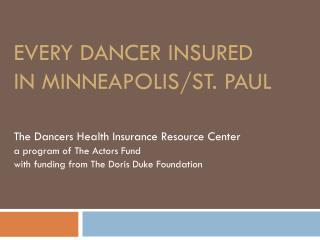 Every Dancer Insured in  minneapolis /St. Paul