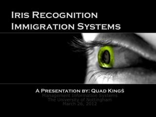 Iris Recognition  Immigration Systems