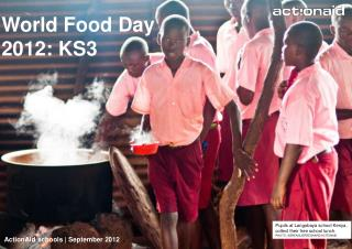 World Food Day  2012: KS3