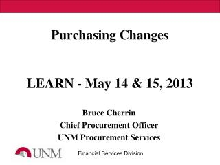 Purchasing Changes LEARN - May 14 & 15, 2013