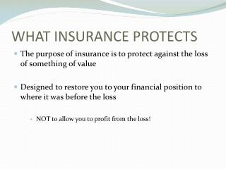 WHAT INSURANCE PROTECTS