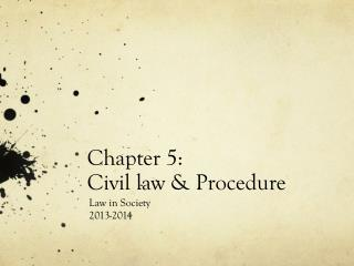Chapter 5: Civil law & Procedure