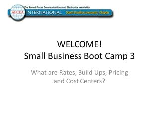 WELCOME! Small Business Boot Camp 3