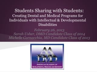 Students Sharing with Students:  Creating Dental and Medical Programs for Individuals with Intellectual & Developmental
