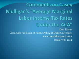 "Comments on Casey Mulligan's ""Average Marginal Labor Income Tax Rates Under the ACA"""