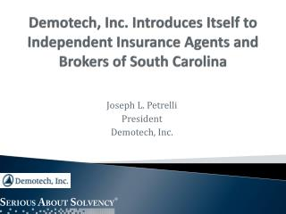 Demotech, Inc. Introduces Itself to Independent Insurance Agents and Brokers of South Carolina