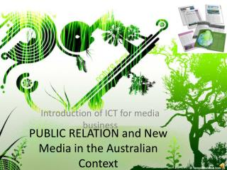 PUBLIC RELATION and New Media in the Australian Context