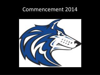 Commencement 2014