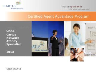 Certified Agent Advantage Program