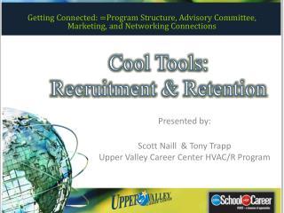 Cool Tools: Recruitment & Retention