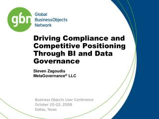Driving Compliance and Competitive Positioning  Through BI and Data Governance