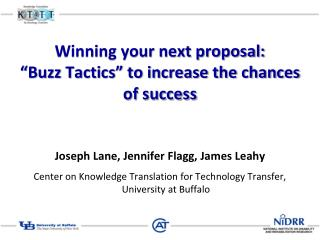 "Winning your next proposal:   ""Buzz Tactics"" to increase the chances of success"