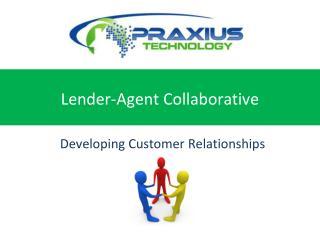 Lender-Agent Collaborative